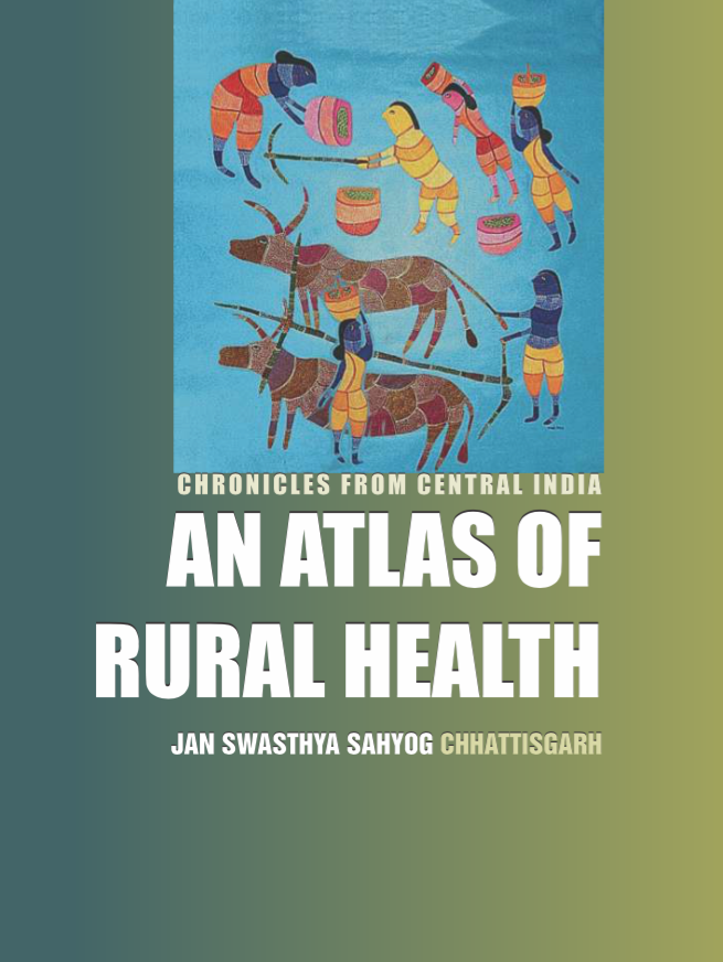 Chronicles from Central India: An Atlas of Rural Health
