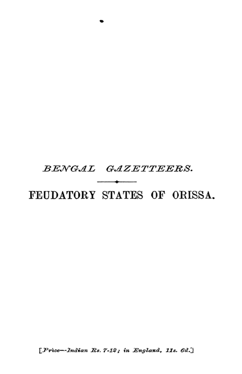 Bengal Gazetteers: Feudatory States of Orissa on maharashtra map, indiana county map, indiana state map, tamil nadu map, cape of good hope map, great britain map, brazil map, iran map, india map, european nations map, u.s. regions map, andhra pradesh map, bangladesh map, illinois-indiana map, indian states and capitals, saudi arabia map, french regions map, cyber world map, state capitals map, tonga map,
