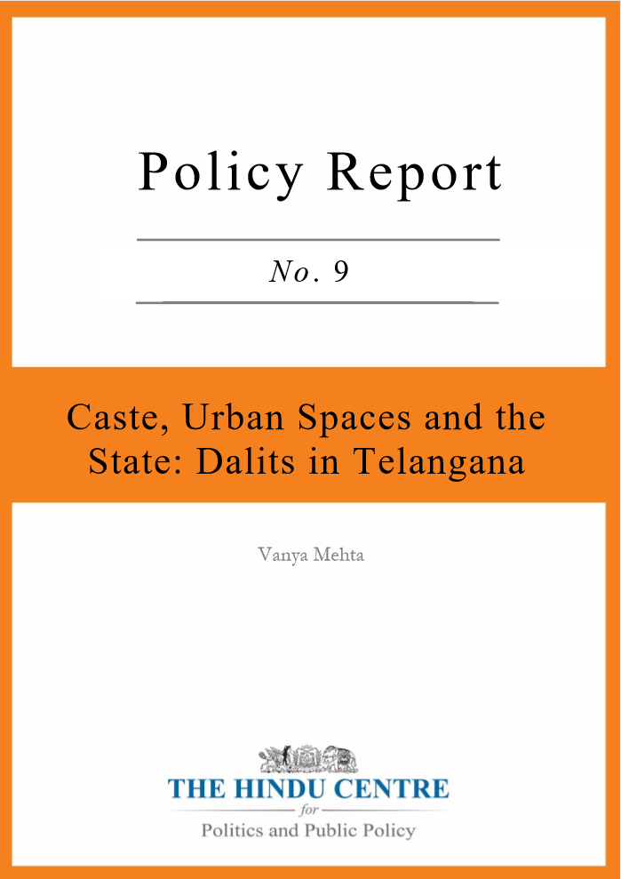 Caste, Urban Spaces and the State: Dalits in Telangana