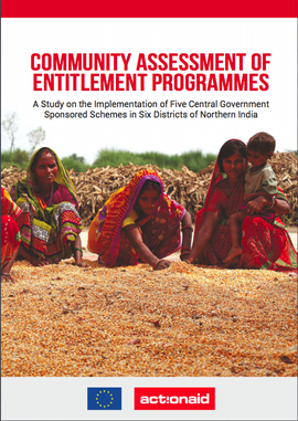 Community Assessment of Entitlement Programmes: A Study on the Implementation of Five Central Government Sponsored Schemes in Six Districts of Northern India