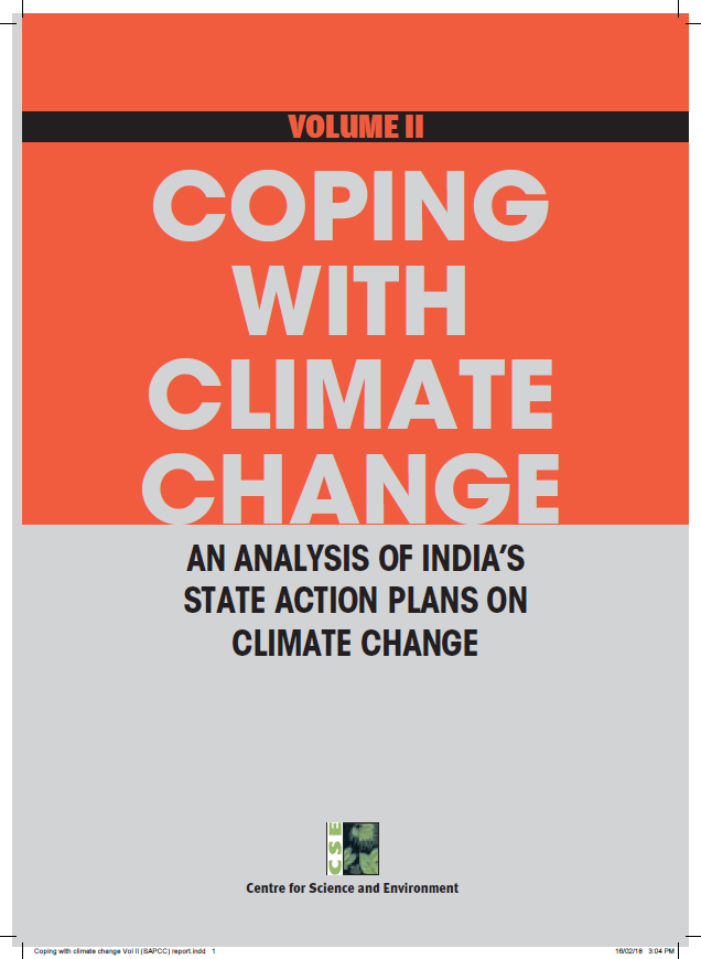 Coping wWith Climate Change: An Analysis of India's State Action Plans on Climate Change; Volume II