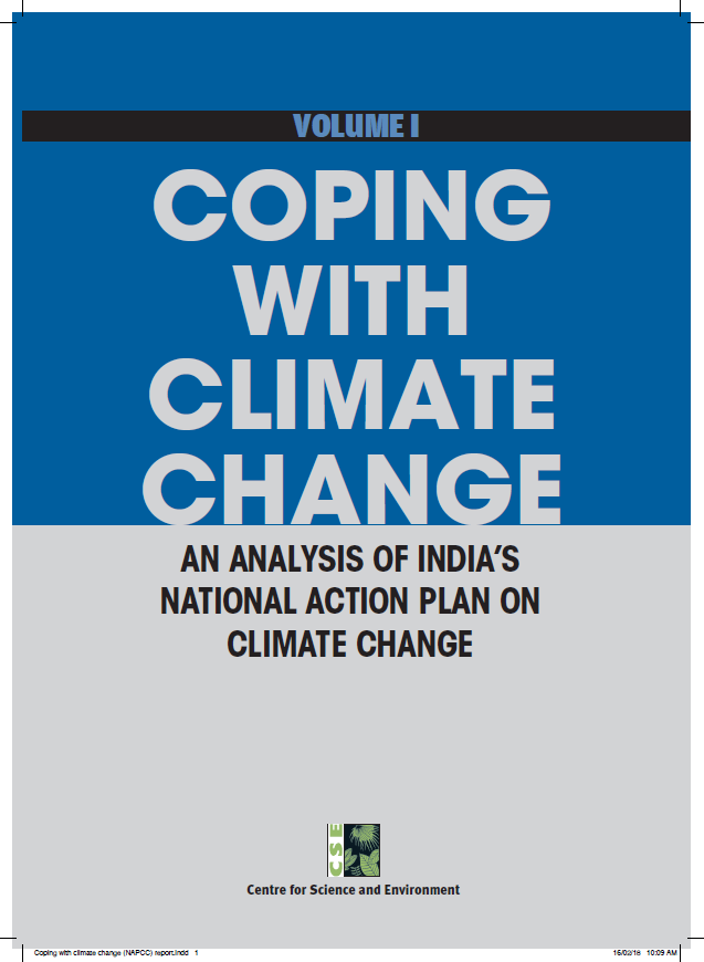 Coping with Climate Change An Analysis of India's National Action Plan on Climate Change; Volume 1