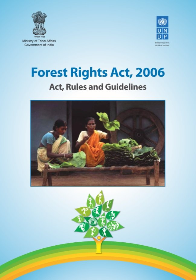 Forest Rights Act, 2006: Act, Rules and Guidelines