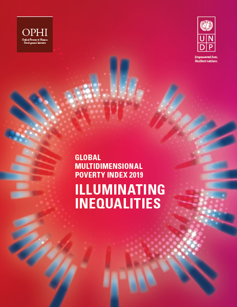 Global Multidimensional Poverty Index 2019 – Illuminating Inequalities