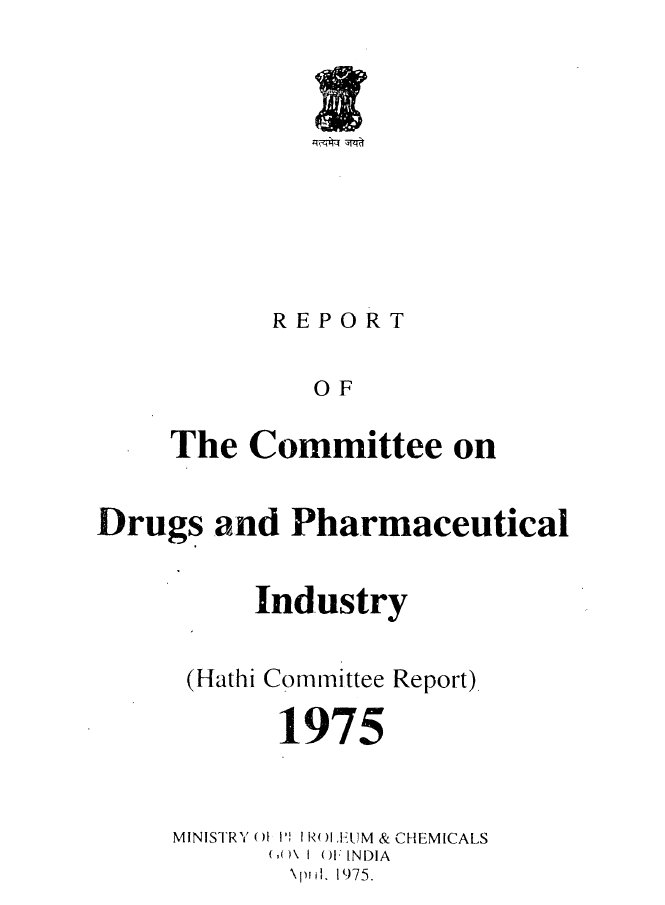 Report of the Committee on Drugs and Pharmaceutical Industry
