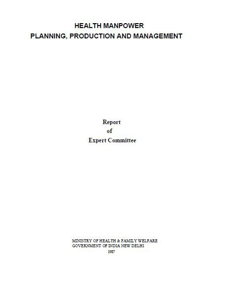 Health Manpower Planning, Production and Management: Report of the Expert Committee