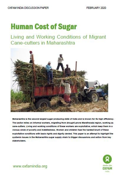 Human Costs of Sugar: Living and Working Conditions of Migrant Cane-cutters in Maharashtra