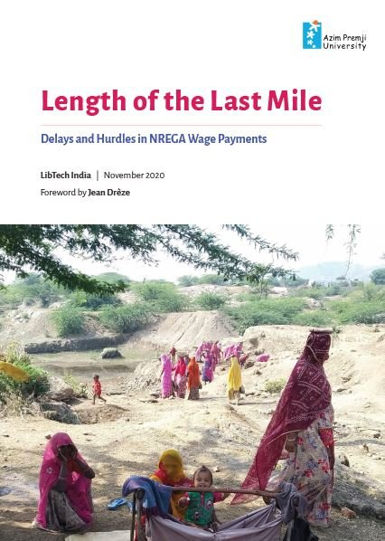 Length of the Last Mile: Delays and Hurdles in NREGA Wage Payments