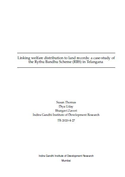 Linking welfare distribution to land records: a case-study of the Rythu Bandhu Scheme (RBS) in Telangana