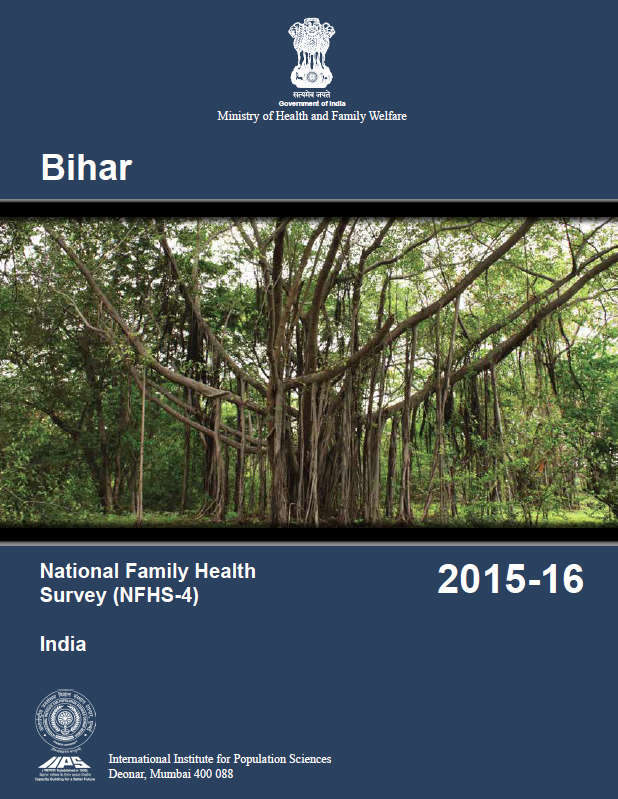 National Family Health Survey (NFHS-4) 2015-16: Bihar