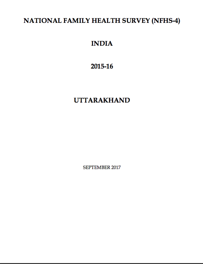 National Family Health Survey (NFHS-4) 2015-16: Uttarakhand