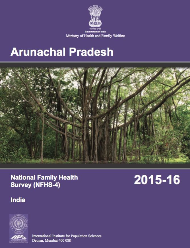 National Family Health Survey (NFHS-4) 2015-16: Arunachal Pradesh