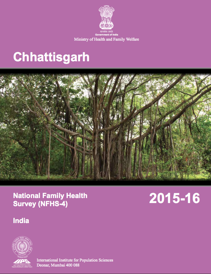 National Family Health Survey (NFHS-4) 2015-16: Chhattisgarh