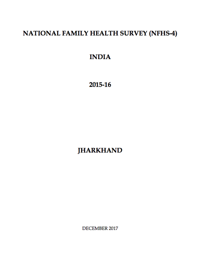 National Family Health Survey (NFHS-4) 2015-16: Jharkhand