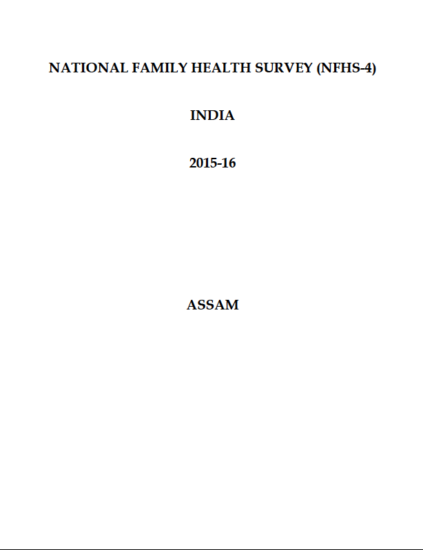 National Family Health Survey (NFHS-4) 2015-2016: Assam