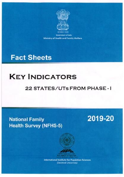 National Family Health Survey (NFHS-5) 2019-20 Fact Sheets: Key Indicators – 22 States/UTs from Phase-I