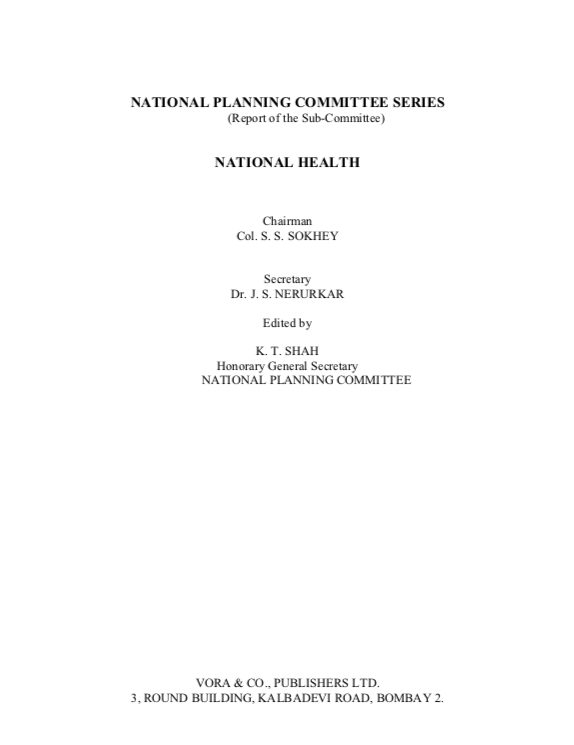 National Planning Committee Series (Report of the Sub-Committee): National Health