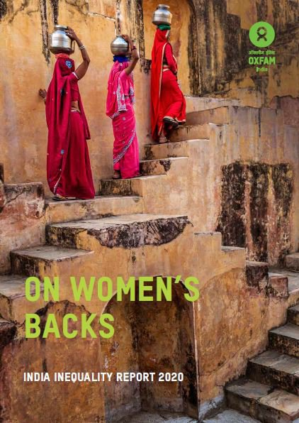 On Women's Backs: India Inequality Report 2020
