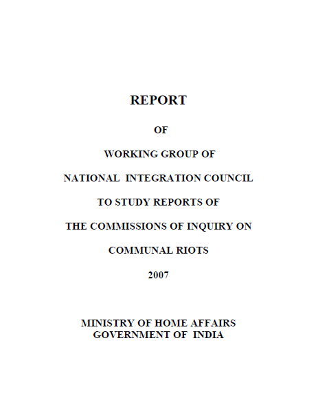 Report of Working Group of National Integration Council to Study Reports of the Commissions of Inquiry on Communal Riots