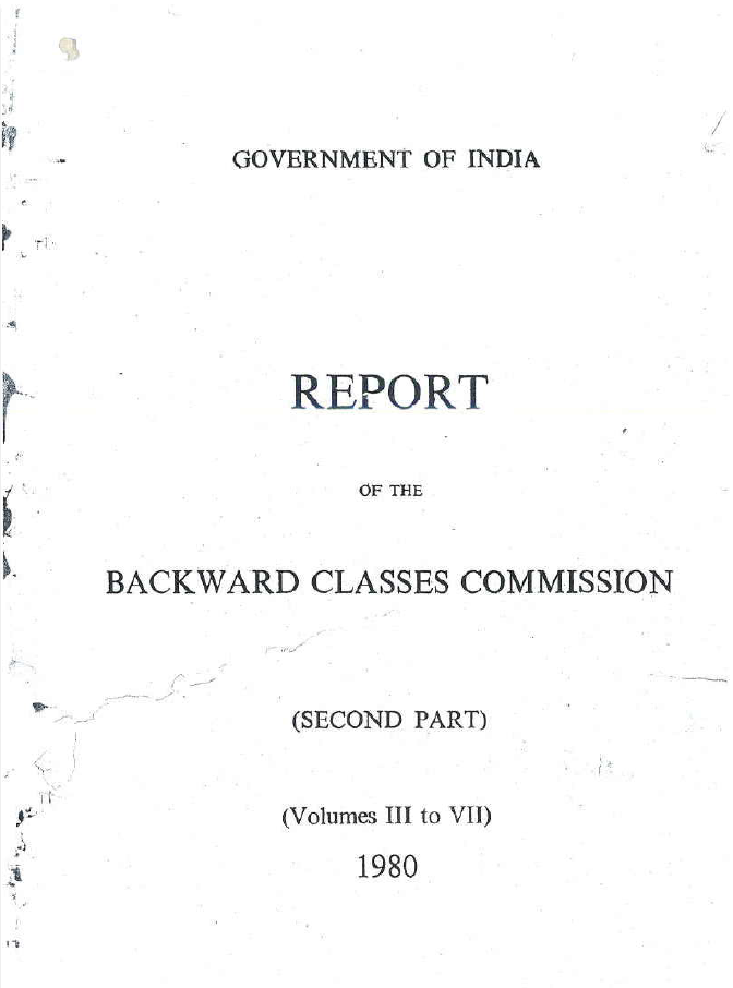 Report of the Backward Classes Commission (Volumes III to VII)