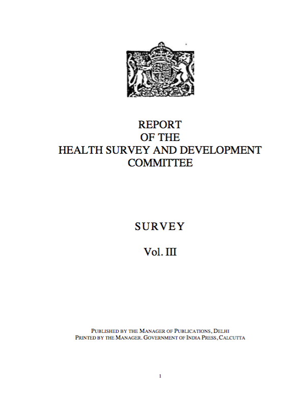 Report of the Health Survey and Development Committee: Vol. III