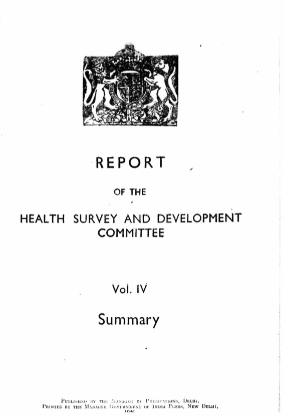 Report of the Health Survey and Development Committee: Vol. IV – Summary