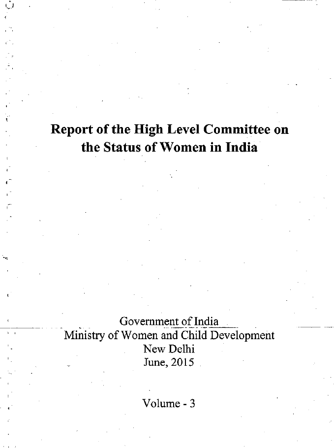 Report of the High Level Committee on the Status of Women in India: Volume III