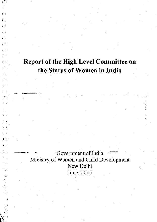 Report of the High Level Committee on the Status of Women in India: Volume I