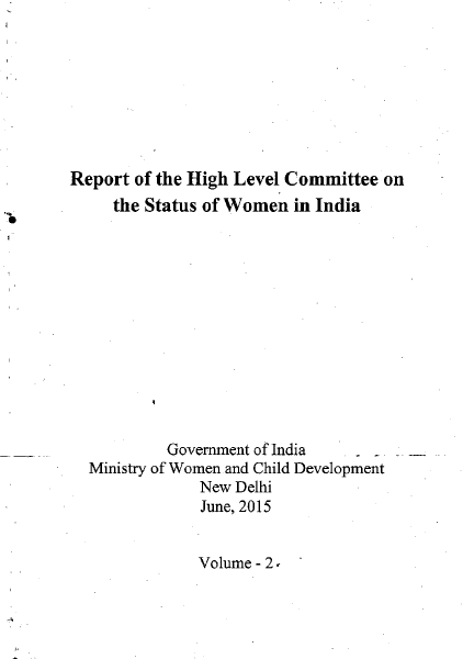 Report of the High Level Committee on the Status of Women in India: Volume 2