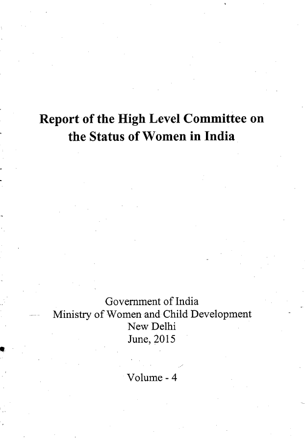Report of the High Level Committee on the Status of Women in India: Volume IV