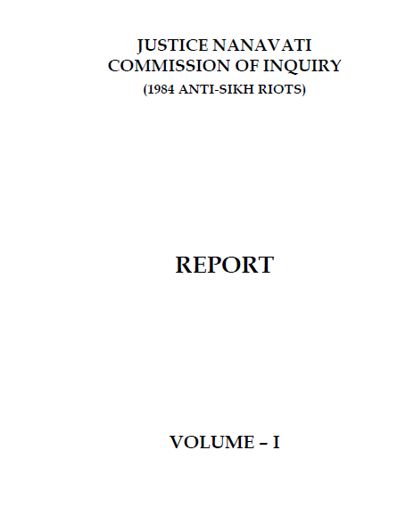 Report of the Justice Nanavati Commission of Inquiry (1984 Anti-Sikh Riots): Volumes I and II