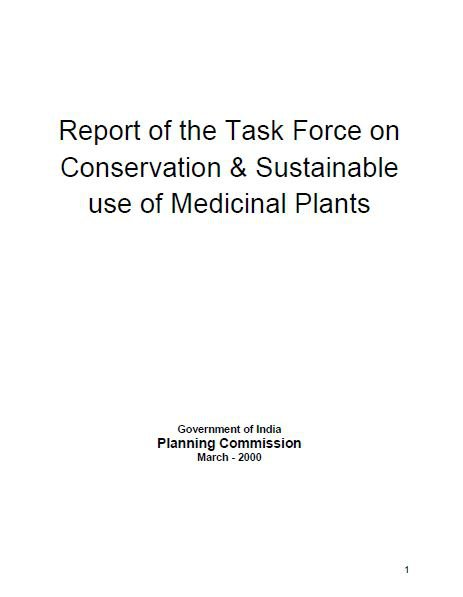 Report of the Task Force on Conservation and Sustainable Use of Medicinal Plants