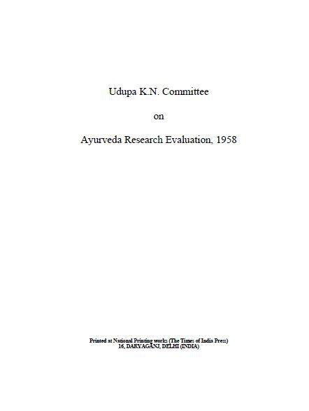Report of the Udupa K.N. Committee on Ayurveda Research Evaluation
