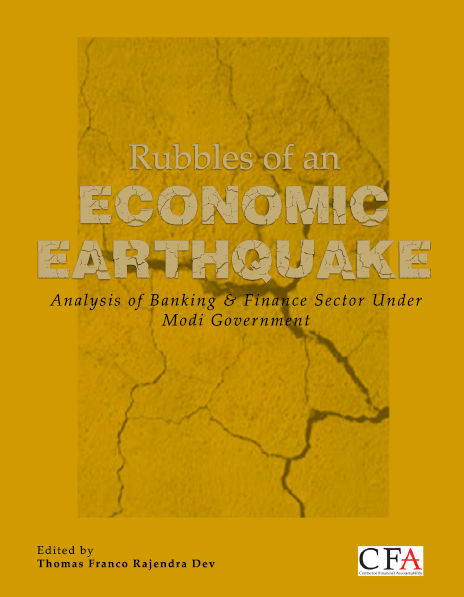Rubbles of an Economic Earthquake Analysis of Banking & Finance Sector Under Modi Government