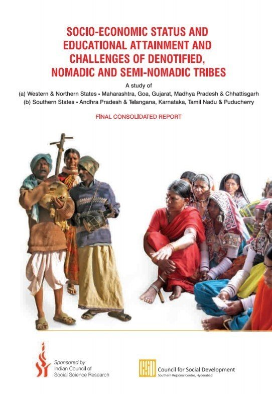 Socio-Economic Status and Educational Attainment and Challenges of Denotified, Nomadic and Semi-Nomadic Tribes