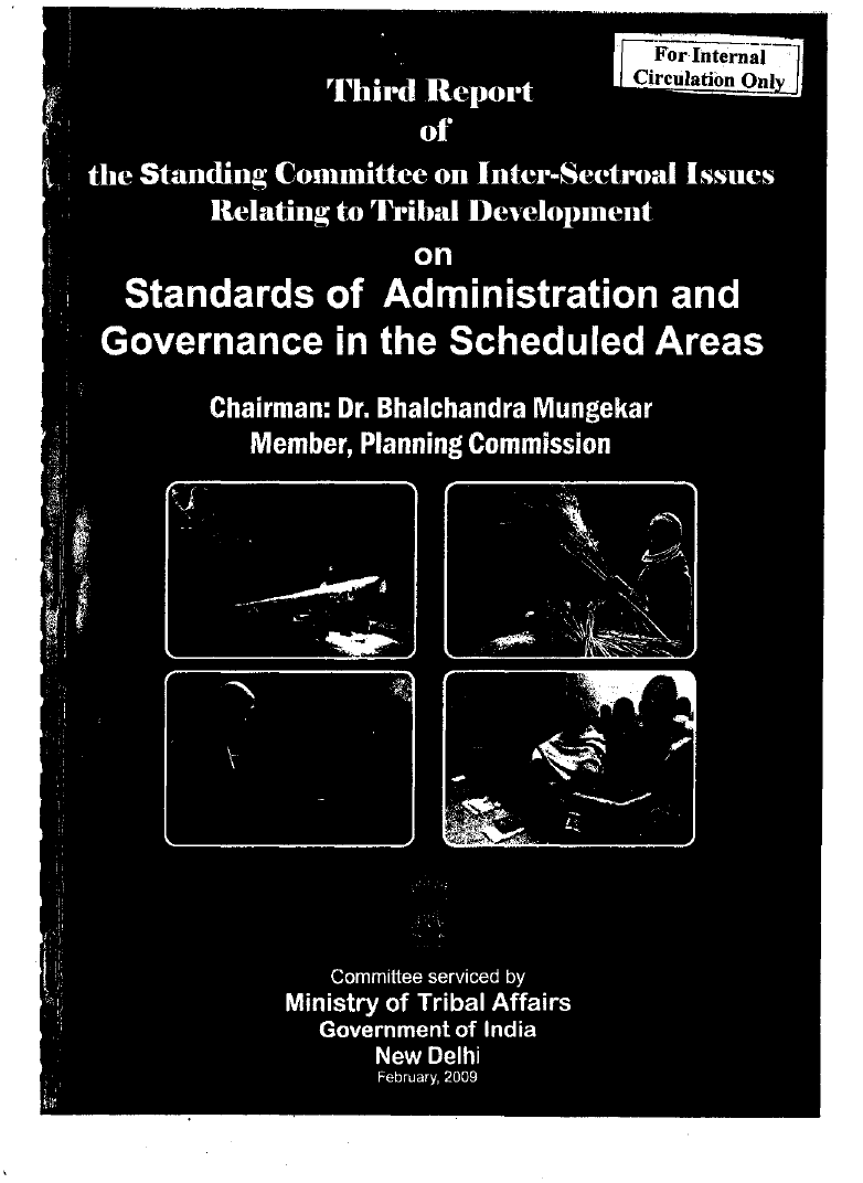 Third Report of the Standing Committee on Inter-Sectoral Issues Relating to Tribal Development on Standards of Administration and Governance in the Scheduled Areas