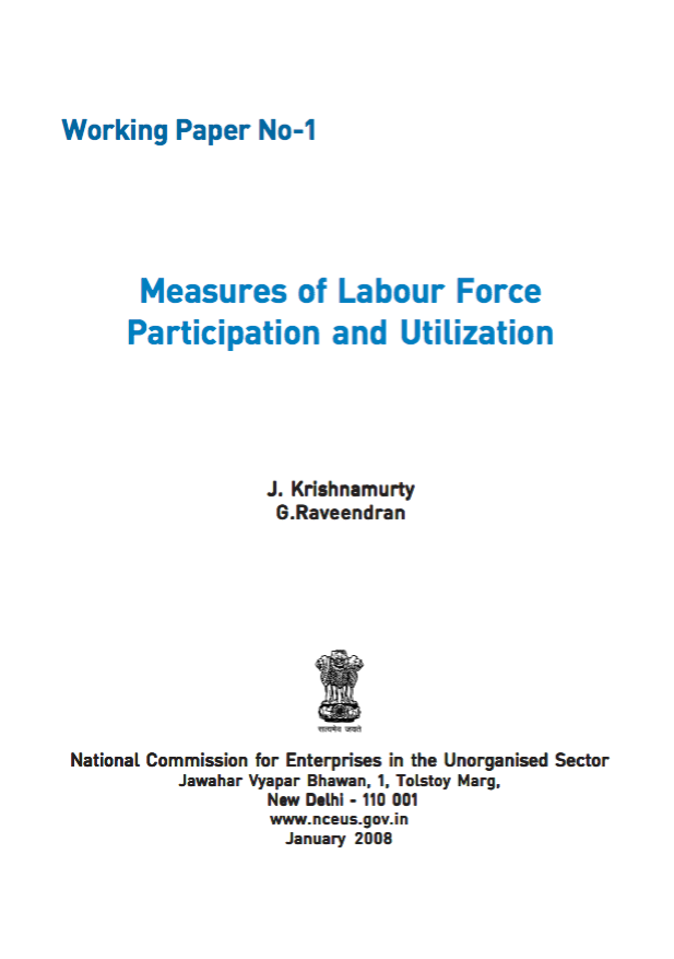 Working Paper No-1: Measures of Labour Force Participation and Utilization