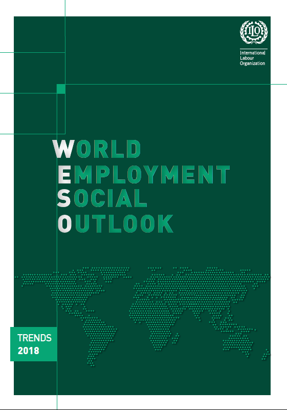 World Employment and Social Outlook: Trends 2018